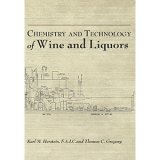 Chemistry and Technology of Wine and Liquors