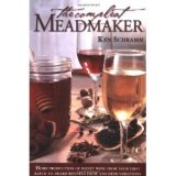 The Compleat Meadmaker: Home Production of Honey Wine